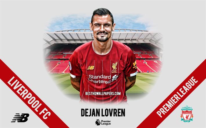 Download Wallpapers Dejan Lovren, Liverpool FC, Portrait