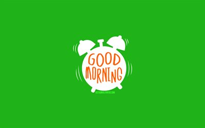 Good Morning, 4k, minimal, green backgrounds, creative, alarm clock, good morning concepts