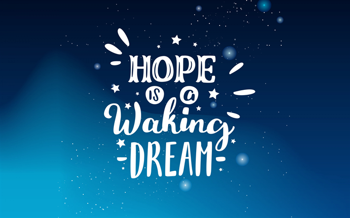 Hope is a waking dream, Aristotle, motivation, inspiration, blue background, great people quotes