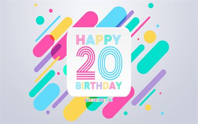 Happy 20 Years Birthday, Abstract Birthday Background, Happy 20th Birthday, Colorful Abstraction, 20th Happy Birthday, Birthday lines background, 20 Years Birthday, 20 Years Birthday party