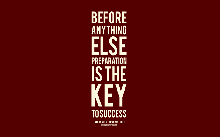 Download Wallpapers Before Anything Else Preparation Is The Key To Success Alexander Graham Bell Quotes Red Background Motivation Quotes Popular Quotes Key To Success Quotes 4k For Desktop Free Pictures For Desktop