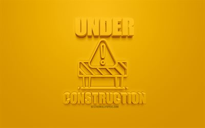 Under Construction 3d icon, yellow background, 3d symbols, Under Construction, creative 3d art, 3d icons, Under Construction sign, warning signs, Under Construction concept