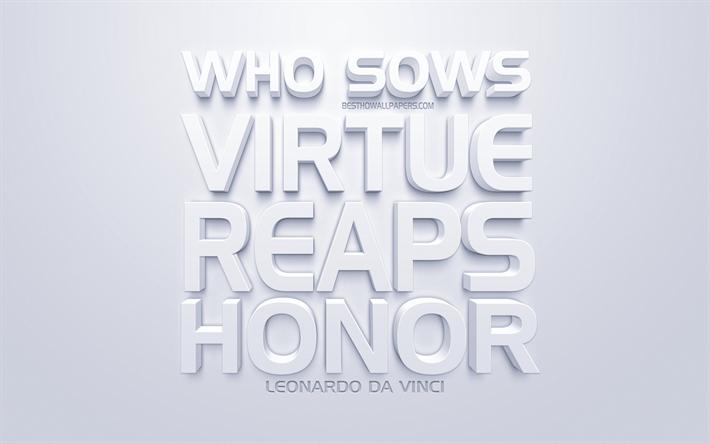Download Wallpapers Who Sows Virtue Reaps Honor Leonardo Da