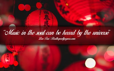 Music in the soul can be heard by the universe, Lao Tzu, calligraphic text, quotes about music, Lao Tzu quotes, inspiration, music background