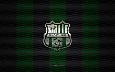 US Sassuolo Calcio logo, Italian football club, metal emblem, green-black metal mesh background, US Sassuolo Calcio, Serie A, Sassuolo, Italy, football