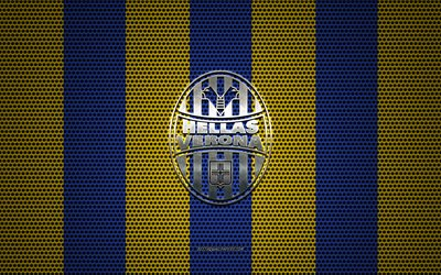 Hellas Verona FC logo, Italian football club, metal emblem, yellow-blue metal mesh background, Hellas Verona FC, Serie A, Verona, Italy, football