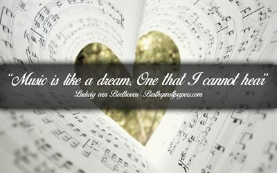 Music is like a dream One that I cannot hear, Ludwig van Beethoven, calligraphic text, quotes about music, Ludwig van Beethoven quotes, inspiration, music background