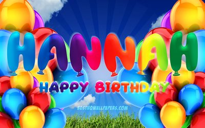 Hannah Happy Birthday, 4k, cloudy sky background, popular german female names, Birthday Party, colorful ballons, Hannah name, Happy Birthday Hannah, Birthday concept, Hannah Birthday, Hannah