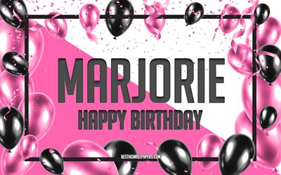 Happy Birthday Marjorie, Birthday Balloons Background, Marjorie, wallpapers with names, Marjorie Happy Birthday, Pink Balloons Birthday Background, greeting card, Marjorie Birthday