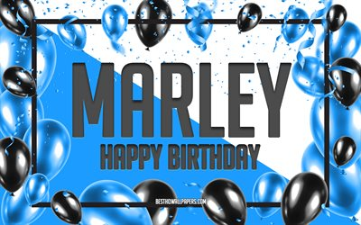 Happy Birthday Marley, Birthday Balloons Background, Marley, wallpapers with names, Marley Happy Birthday, Blue Balloons Birthday Background, Marley Birthday