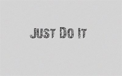 Just do it, Nike slogan, gray background