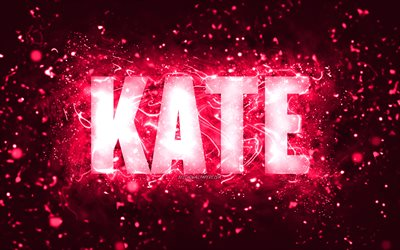 Happy Birthday Kate, 4k, pink neon lights, Kate name, creative, Kate Happy Birthday, Kate Birthday, popular american female names, picture with Kate name, Kate