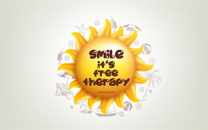 Smile its free therapy, 4k, 3D sun, positive quotes, 3D art, creative art, wish for a day, quotes about Smile, motivation quotes