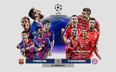 FC Barcelona vs FC Bayern Munich, UEFA Champions League, Preview, promotional materials, football players, Champions League, football match