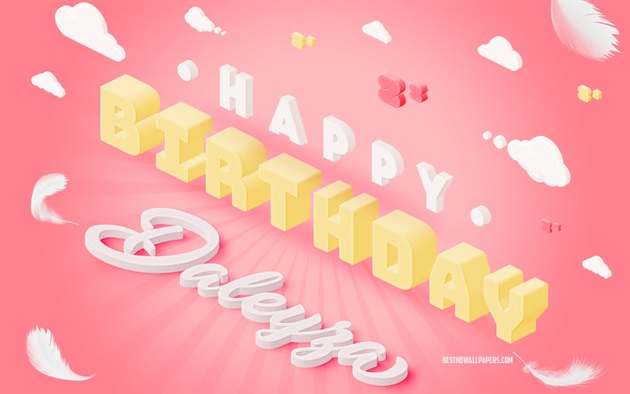Happy Birthday Daleyza, 3d Art, Birthday 3d Background, Daleyza, Pink Background, Happy Daleyza birthday, 3d Letters, Daleyza Birthday, Creative Birthday Background