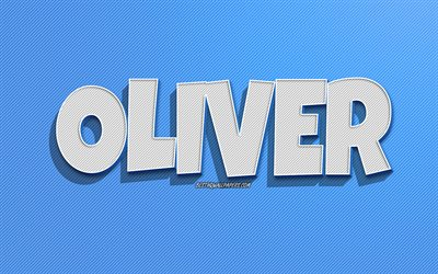 Oliver, blue lines background, wallpapers with names, Oliver name, male names, Oliver greeting card, line art, picture with Oliver name