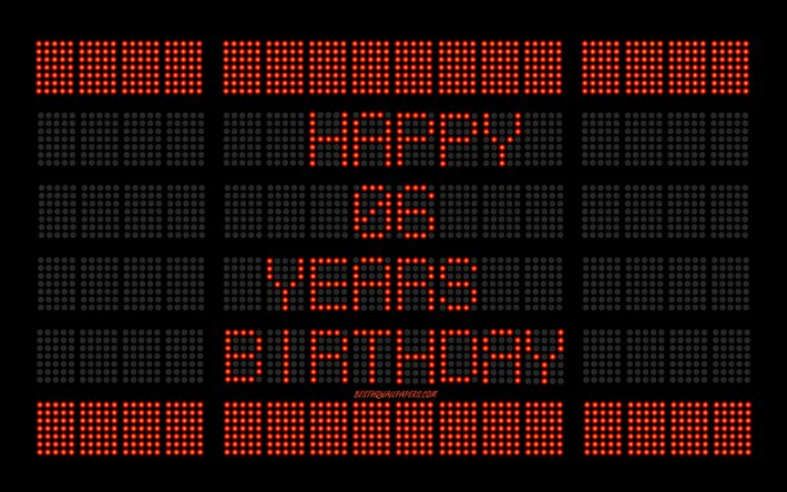 6th Happy Birthday, digital scoreboard, Happy 6 Years Birthday, digital art, 6 Years Birthday, red scoreboard light bulbs, Happy 6th Birthday, Birthday scoreboard background