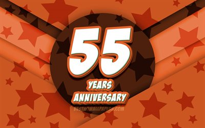 4k, 55th anniversary, comic 3D letters, orange stars background, 55th anniversary sign, 55 Years Anniversary, artwork, Anniversary concept