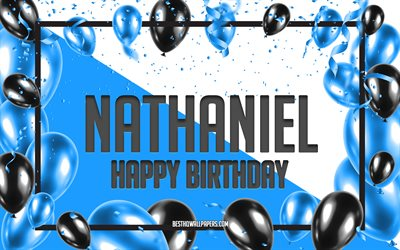 Happy Birthday Nathaniel, Birthday Balloons Background, Nathaniel, wallpapers with names, Nathaniel Happy Birthday, Blue Balloons Birthday Background, greeting card, Nathaniel Birthday