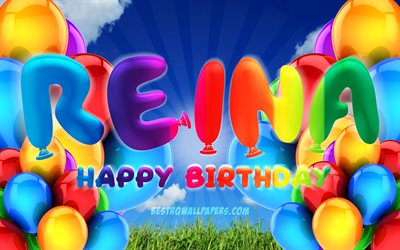 Reina Happy Birthday, 4k, cloudy sky background, female names, Birthday Party, colorful ballons, Reina name, Happy Birthday Reina, Birthday concept, Reina Birthday, Reina