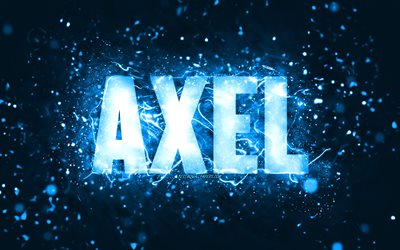 Happy Birthday Axel, 4k, blue neon lights, Axel name, creative, Axel Happy Birthday, Axel Birthday, popular american male names, picture with Axel name, Axel