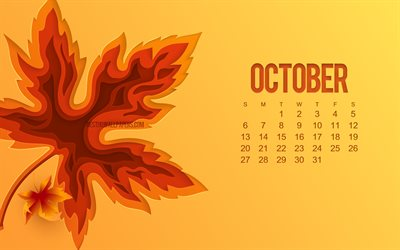 2019 October Calendar, orange background, autumn concepts Calendar for October 2019, 3d autumn leaf, October 2019 Calendar