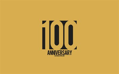 100th Anniversary sign, minimalism style, golden background, creative art, 100 years anniversary, typography, 100th Anniversary