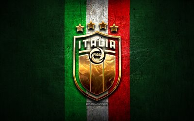 Italy National Football Team, golden logo, Europe, UEFA, green metal background, Italian football team, soccer, FIGC logo, football, Italy