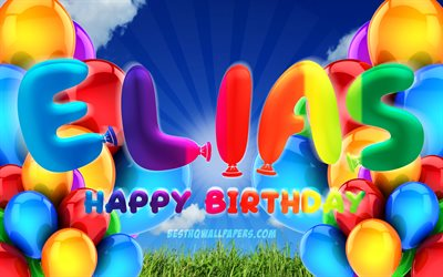 Elias Happy Birthday, 4k, cloudy sky background, popular german male names, Birthday Party, colorful ballons, Elias name, Happy Birthday Elias, Birthday concept, Elias Birthday, Elias