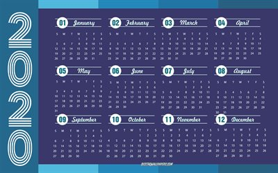 Blue 2020 Calendar, 12 months 2020 calendar, abstract background, 2020 concepts, New Year 2020, all months, 2020 calendar