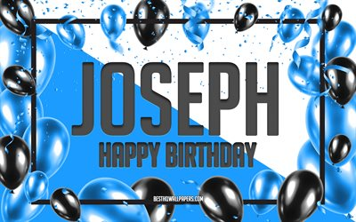 Happy Birthday Joseph, Birthday Balloons Background, Joseph, wallpapers with names, Blue Balloons Birthday Background, greeting card, Joseph Birthday
