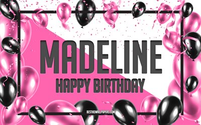 Happy Birthday Madeline, Birthday Balloons Background, Madeline, wallpapers with names, Madeline Happy Birthday, Pink Balloons Birthday Background, greeting card, Madeline Birthday