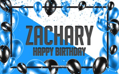 Happy Birthday Zachary, Birthday Balloons Background, Zachary, wallpapers with names, Zachary Happy Birthday, Blue Balloons Birthday Background, greeting card, Zachary Birthday