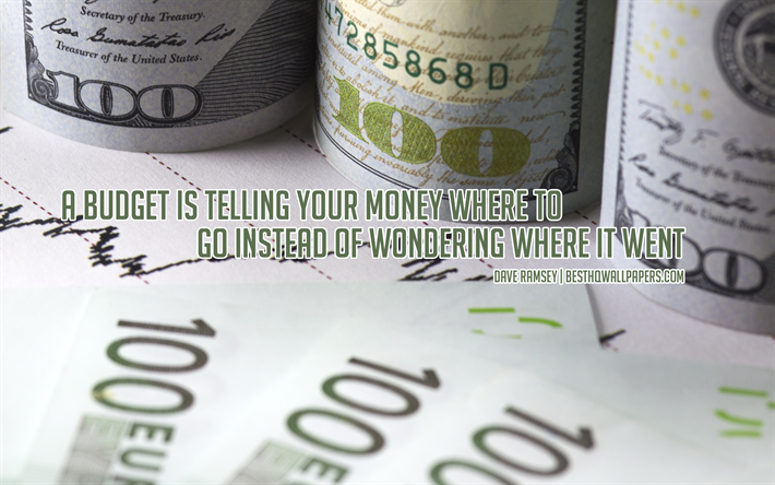 Download Wallpapers A Budget Is Telling Your Money Where To