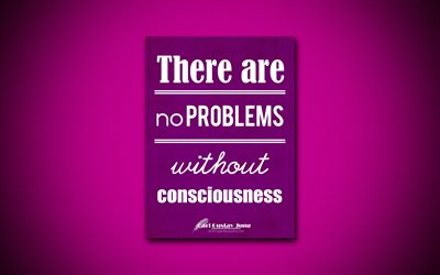 4k, There are no problems without consciousness, quotes about problems, Carl Gustav Jung, purple paper, popular quotes, inspiration, Carl Gustav Jung quotes