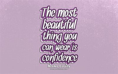 4k, The most beautiful thing you can wear is confidence, typography, quotes about confidence, Blake Lively quotes, popular quotes, violet retro background, inspiration, Blake Lively