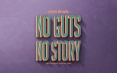 No guts no story, Chris Brady quotes, retro style, popular quotes, motivation, inspiration, purple retro background, purple stone texture