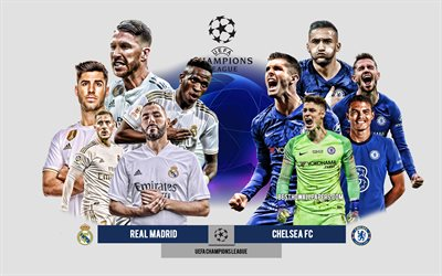 Real Madrid vs Chelsea FC, Semifinal, 2021 UEFA Champions League, Preview, promotional materials, football players, Champions League, football match, Real Madrid, Chelsea FC