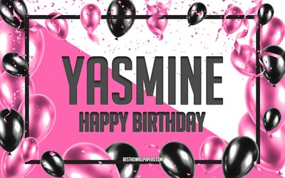 Happy Birthday Yasmine, Birthday Balloons Background, Yasmine, wallpapers with names, Yasmine Happy Birthday, Pink Balloons Birthday Background, greeting card, Yasmine Birthday