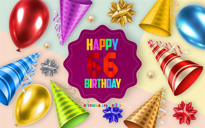 Auguri Buon Compleanno 66 Anni.Scarica Sfondi Felice 66 Anni Di Compleanno Biglietti Di