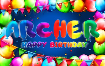 Happy Birthday Archer, 4k, colorful balloon frame, Archer name, blue background, Archer Happy Birthday, Archer Birthday, popular american male names, Birthday concept, Archer