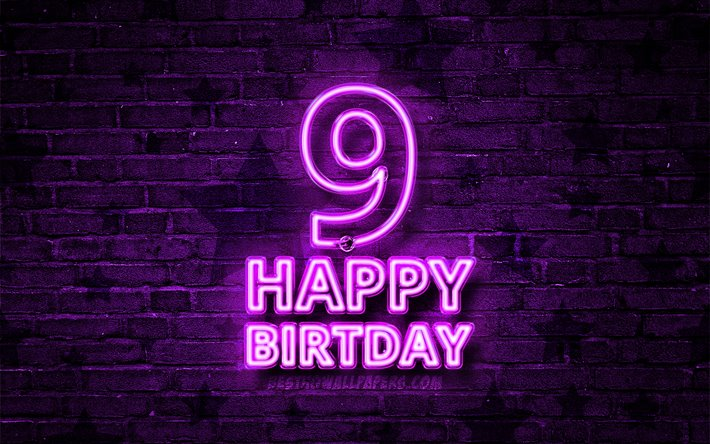 Happy 9 Years Birthday, 4k, violet neon text, 9th Birthday Party, violet brickwall, Happy 9th birthday, Birthday concept, Birthday Party, 9th Birthday