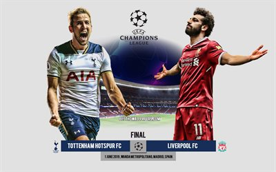 Tottenham Hotspur FC vs Liverpool FC, promo, Mohamed Salah, Harry Kane, 2019 UEFA Champions League Final, football match, final, Champions League, Tottenham vs Liverpool