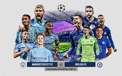 Manchester City FC vs Chelsea FC, 2021 UEFA Champions League Final, promo materials, soccer match, Champions League, Final, Man City vs Chelsea, footballers