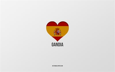 I Love Gandia, Spanish cities, gray background, Spanish flag heart, Gandia, Spain, favorite cities, Love Gandia