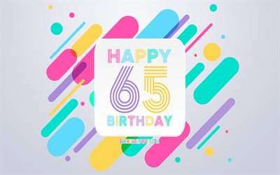 happy 65th jahre geburtstag, abstrakt, geburtstag, hintergrund, happy 65th birthday, bunte abstraktion, 65-happy birthday, linien, hintergrund, 65 jahre, 65 jahre geburtstag-party