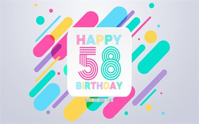 Happy 58th Years Birthday, Abstract Birthday Background, Happy 58th Birthday, Colorful Abstraction, 58th Happy Birthday, Birthday lines background, 58 Years Birthday, 58 Years Birthday party