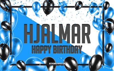Happy Birthday Hjalmar, Birthday Balloons Background, Hjalmar, wallpapers with names, Hjalmar Happy Birthday, Blue Balloons Birthday Background, Hjalmar Birthday