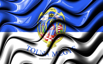 Tolna flag, 4k, Counties of Hungary, administrative districts, Flag of Tolna, 3D art, Tolna County, hungarian counties, Tolna 3D flag, Hungary, Europe