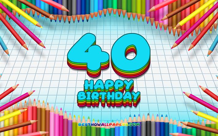 Imagenes De Cumpleanos Numero 40.Descargar Fondos De Pantalla 4k Feliz Cumpleanos Numero 40
